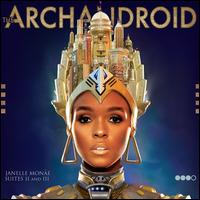 Janelle Monáe: The ArchAndroid
